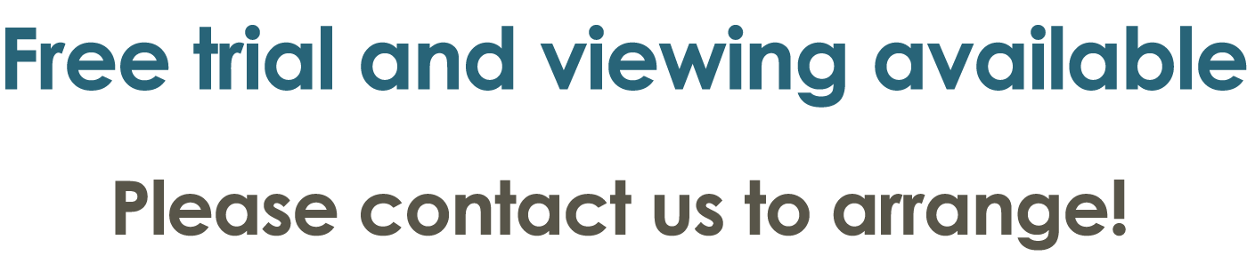 Free trial and viewing available.Please contact us to arrange!